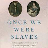 once we were slaves